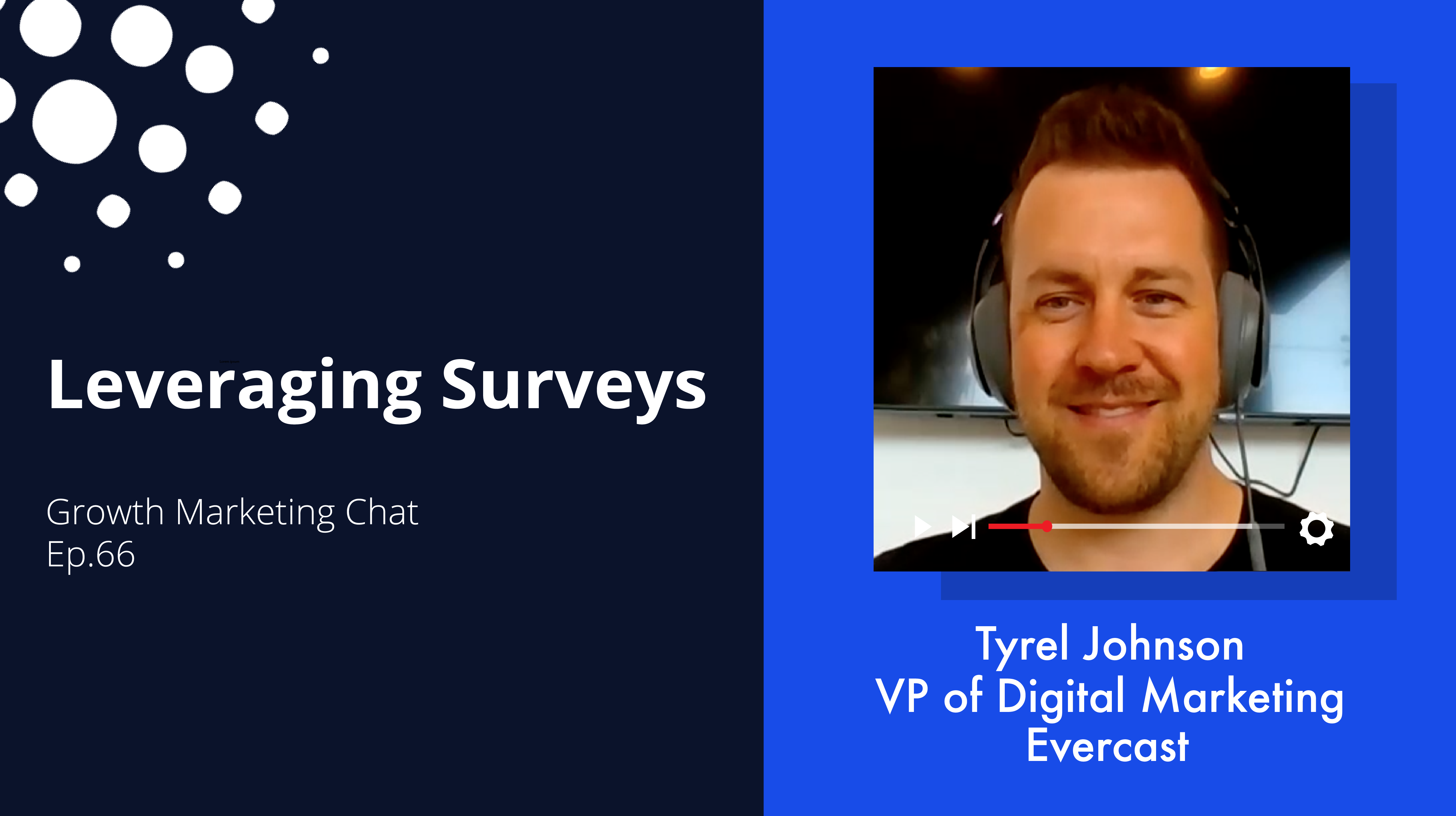 Leveraging Surveys to Inform Your Growth Marketing Strategy