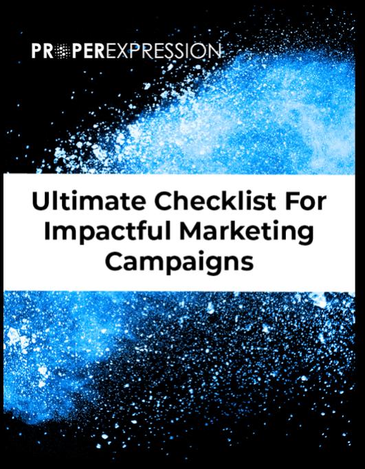 Marketing Campaign Checklist - ProperExpression