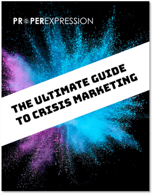 Ultimate Guide to Crisis Marketing-ProperExpression